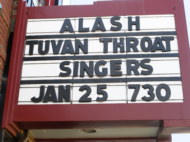 Marquee of the Grand in Ellsworth Maine, advertising the January 25, 2008 performance by Alash